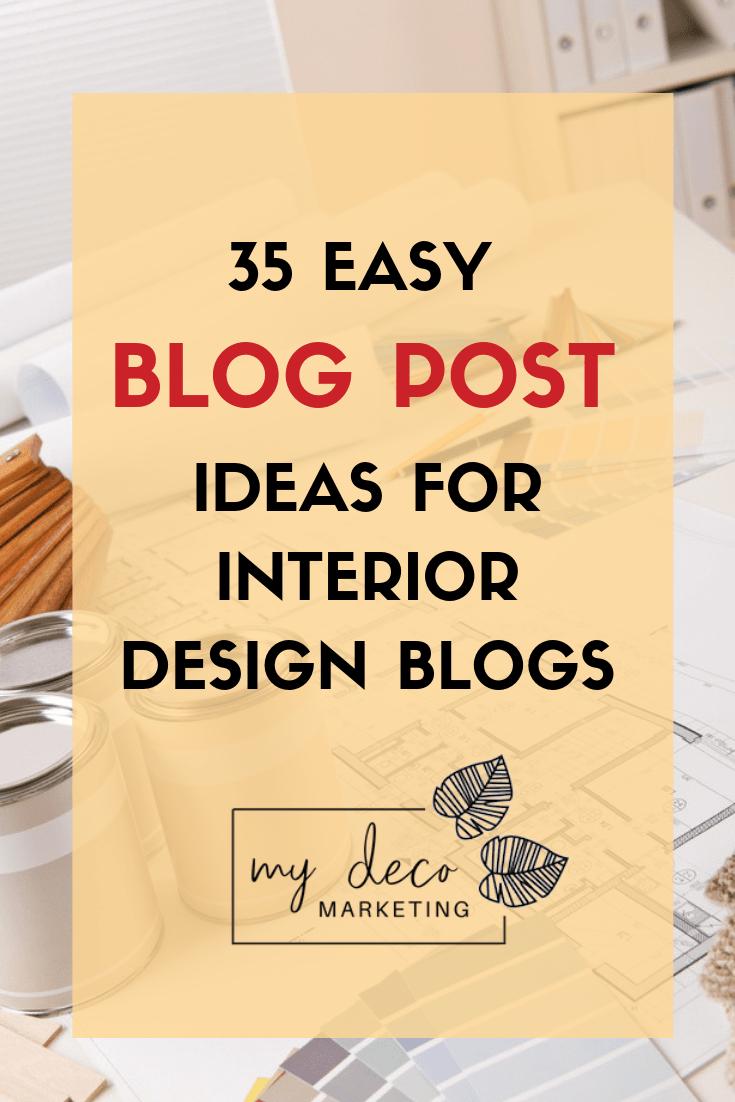 35 Easy Blog Post Ideas for Interior Designers | My Deco ...