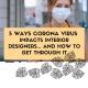 Corona virus interior designers