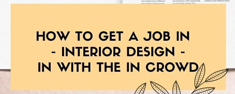 My Deco Marketing - How to get a job in interior design