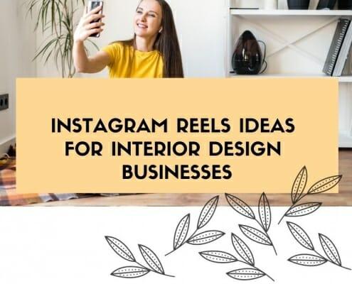 Instagram Reels Ideas for Interiors Businesses