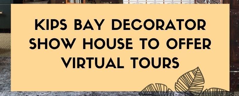 kips bay house tour