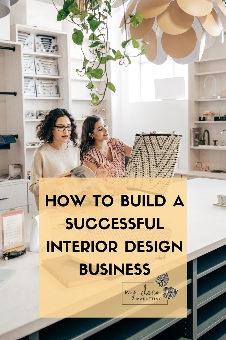 build a successful interior design business