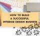 successful interior design business