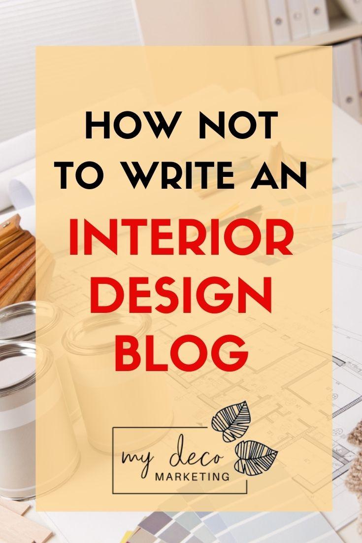 how to write an interior design blog
